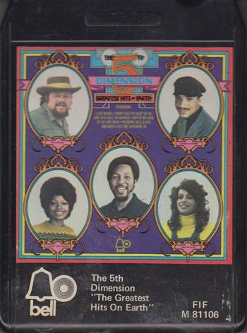 The 5th Dimension: The Greatest Hits on Earth 8 track tape