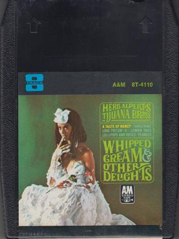 Whipped Cream & Other Delights By Herb Alpert Herb Alpert & The Tijuana Brass