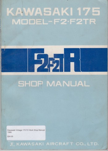 Kawasaki Vintage 175 F2 Work Shop Manual 1966.
