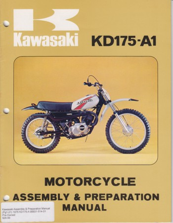 Kawasaki Assembly & Preparation Manual 1976 KD175-A 99931-514-01