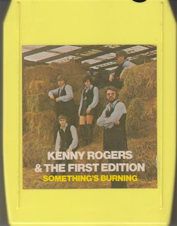 Kenny Rogers & the First Edition: Something's Burning 8 track tape