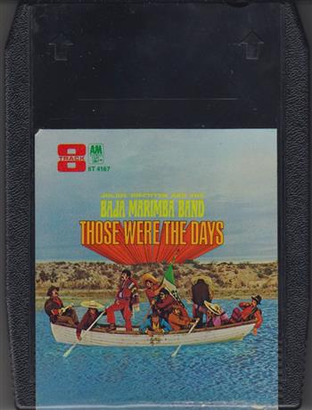 Baja Marimba Band those were the days  8 track tape